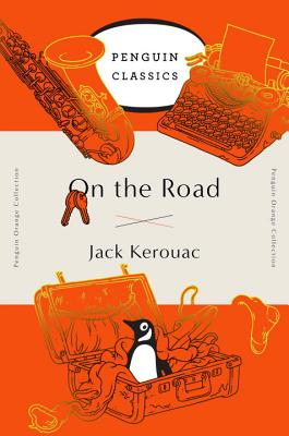 On the Road: (Penguin Orange Collection) Cover Image