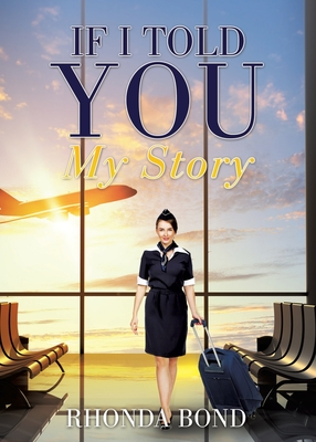 If I Told You My Story Cover Image