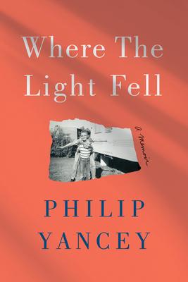 Where the Light Fell: A Memoir Cover Image