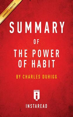 Summary of The Power of Habit: by Charles Duhigg - Includes Analysis Cover Image