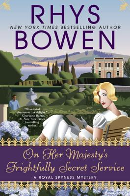 On Her Majesty's Frightfully Secret Service (A Royal Spyness Mystery #11) Cover Image