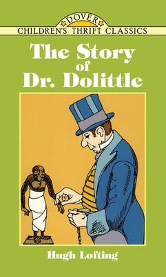 The Story of Doctor Dolittle (Dover Children's Thrift Classics) Cover Image