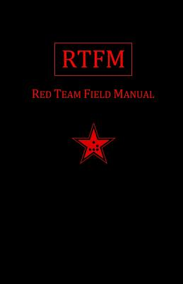 Rtfm: Red Team Field Manual Cover Image