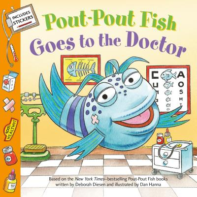 Pout-Pout Fish: Goes to the Doctor (A Pout-Pout Fish Paperback Adventure) Cover Image