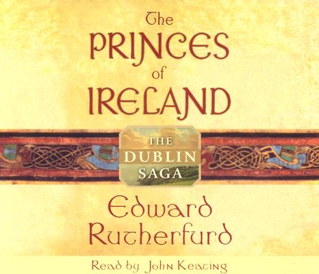The Princes of Ireland: The Dublin Saga Cover Image
