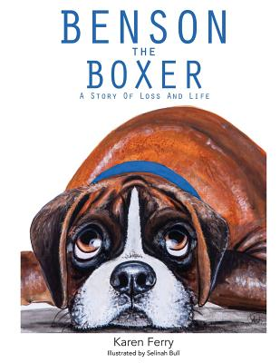 Benson the Boxer: A Story of Loss and Life Cover Image