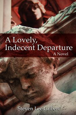 A Lovely, Indecent Departure Cover