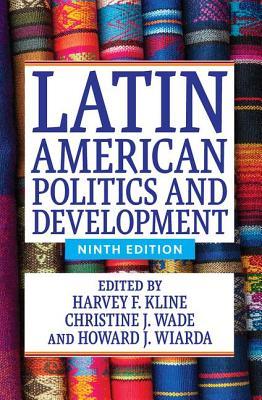 Latin American Politics and Development Cover Image