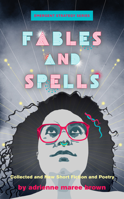Fables and Spells: Collected and New Short Fiction and Poetry Cover Image