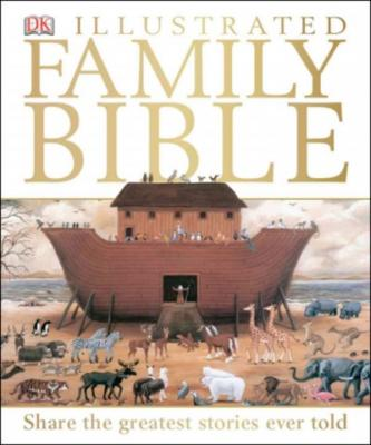 DK Illustrated Family Bible Cover Image
