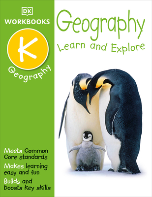 DK Workbooks: Geography, Kindergarten: Learn and Explore Cover Image