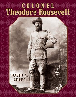 Cover for Colonel Theodore Roosevelt