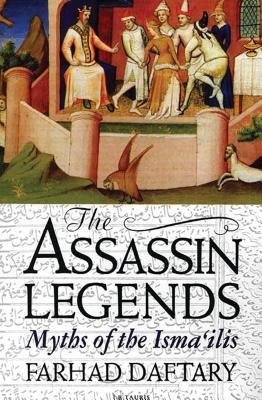 The Assassin Legends: Myths of the Isma'ilis Cover Image