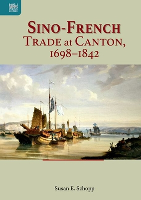 Sino-French Trade at Canton, 1698–1842 Cover Image