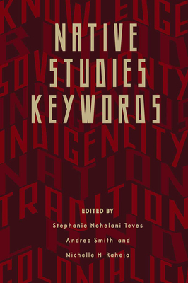 Native Studies Keywords (Critical Issues in Indigenous Studies) Cover Image