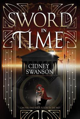A Sword in Time (Thief in Time #3) Cover Image
