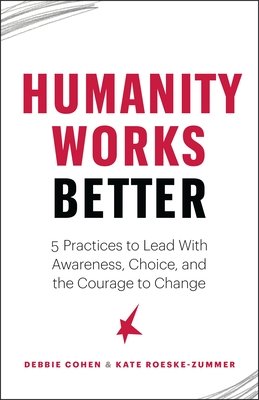 Cover for Humanity Works Better