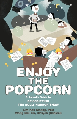 Enjoy the Popcorn: Re-Scripting the Bully Horror Show Cover Image