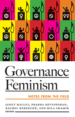 Governance Feminism: Notes from the Field Cover Image
