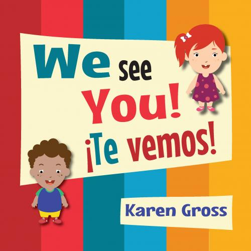 We See You!  ¡Te vemos! Cover Image