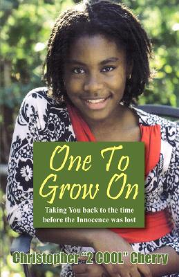 One to Grow on: Taking You Back to the Time Before the Innocence Was Lost... Cover Image