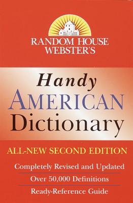 Random House Webster's Handy American Dictionary, Second Edition: Second Edition (Handy Reference) Cover Image