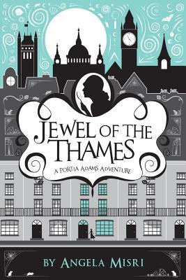 Jewel of the Thames: A Portia Adams Adventure cover