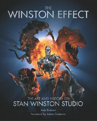 The Winston Effect: The Art & History of Stan Winston Studio Cover Image