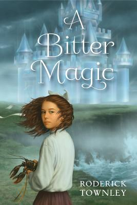 Cover for A Bitter Magic