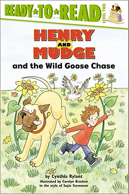 Henry and Mudge and the Wild Goose Chase (Henry & Mudge) Cover Image