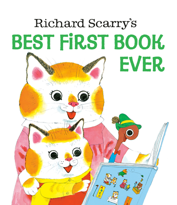Richard Scarry's Best First Book Ever! Cover