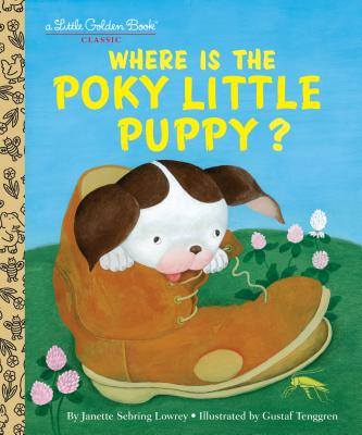Where Is the Poky Little Puppy? (Little Golden Book) Cover Image