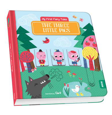 My First Fairy Tales: The Three Little Pigs Cover Image