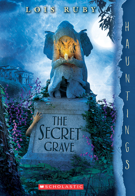 The Secret Grave: A Hauntings Novel Cover Image