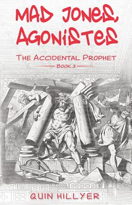 Mad Jones, Agonistes (The Accidental Prophet Book 3) Cover Image