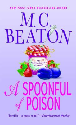A Spoonful of Poison: An Agatha Raisin Mystery (Agatha Raisin Mysteries #19) Cover Image