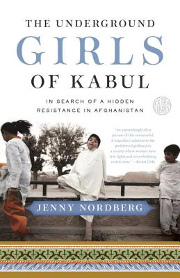 Cover for The Underground Girls of Kabul