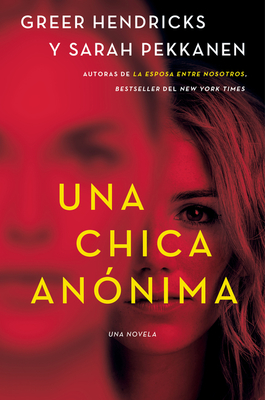 An Anonymous Girl \ Una chica anónima (Spanish edition) Cover Image