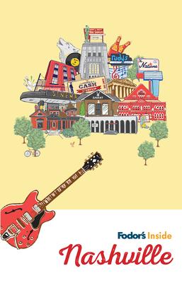 Fodor's Inside Nashville (Full-Color Travel Guide) Cover Image