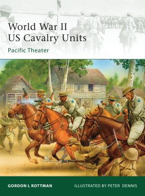 World War II US Cavalry Units: Pacific Theater (Elite) Cover Image
