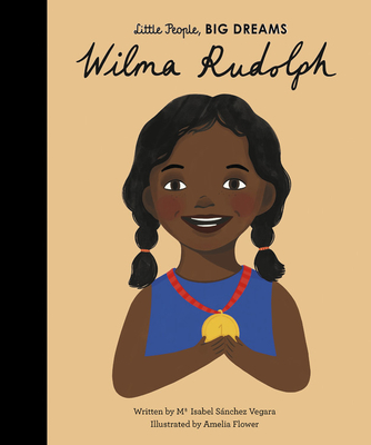 Wilma Rudolph (Little People, BIG DREAMS #27) Cover Image