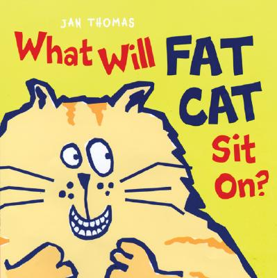 What Will Fat Cat Sit On? Cover