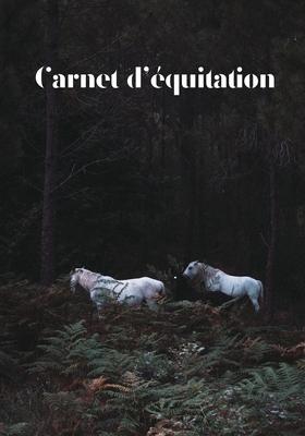Carnet d'équitation: Suivez vos leçons d'équitation, vos progrès et vos objectifs Cover Image