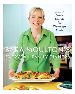 Sara Moulton's Everyday Family Dinners Cover