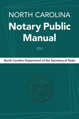 North Carolina Notary Public Manual, 2016 Cover Image