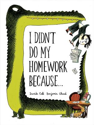 I Didn't Do My Homework Because ...