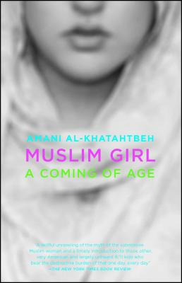 Muslim Girl: A Coming of Age Cover Image