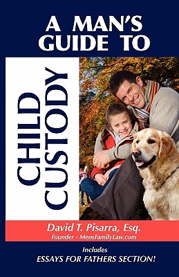 A Man's Guide to Child Custody Cover Image