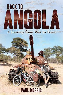 Back to Angola: A Journey from War to Peace Cover Image