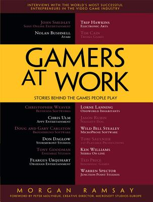 Gamers at Work: Stories Behind the Games People Play Cover Image